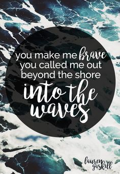 You make me #brave.