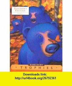 Harcourt Trophies A Harcourt Reading / Language Arts Program, Kindergarten, Vol. 2, Teachers Edition (9780153397332) Isabel L. Beck, Roger C. Farr, Dorothy S. Strickland , ISBN-10: 0153397330  , ISBN-13: 978-0153397332 ,  , tutorials , pdf , ebook , torrent , downloads , rapidshare , filesonic , hotfile , megaupload , fileserve