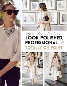 tips for looking polished, professional and totally on point fashion tutorial - Fashion Womens Fashion For Work, Fashion Tips For Women, Work Fashion, Fashion Advice, Fashion Outfits, Fashion Fashion, Fashion Clothes, Fashion Ideas, Fashion Style Tips