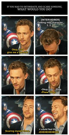 Tom Hiddleston...If you had to intimidate and scare someone, what would you do? http://pinterest.com/yankeelisa/marvel-s-the-avengers-4/
