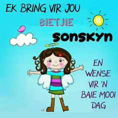 Lekker Dag, Goeie More, Afrikaans Quotes, Good Morning Good Night, Morning Messages, Positive Thoughts, Bring It On, Friendship, Soul Food
