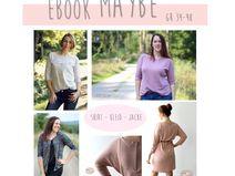 Ebook **maybe**  Shirt - Kleid - Jacke Gr. 34 - 48