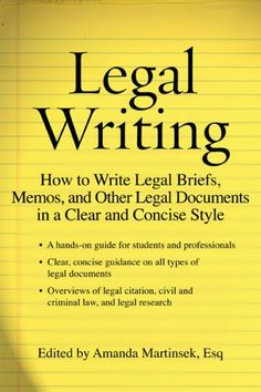 Bestseller Books Online Legal Writing: How to Write Legal Briefs, Memos, and Other Legal Documents in a Clear and Concise Style $16.55 - www.ebooknetworki...