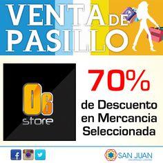 VENTA DE PASILLO 17-18 y 19 de Octubre en #sanjuanshoppingcenter O6 Store tendra: 70% de Descuento en Mercancia Seleccionada