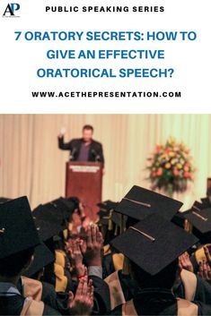 Would you love to know the secrets to all those amazing graduation speeches, and all sorts of oratory marvels across history? Check out these 7 Oratory secrets and learn how to give an effective oratorical speech.  #oratory #oratoricalspeech #oratorysecrets #oratoricalspeechtopics #graduationspeech