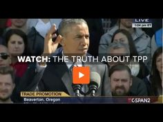The Trans-Pacific Partnership (TPP) will hurt millions of Americans by weakening regulations that protect consumers, workers, the environment and our financial system. Yet due to a nearly-complete blackout of coverage of this trade deal in the traditional corporate media, you wouldn't know it. | VIDEO: Nobel Prize winner fact-checks the president on TPP