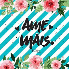 """Ame mais♡ Julgue menos."" Printable Frames, Instagram Feed, Instagram Posts, Empowering Quotes, Luau, Diy Paper, Pop Art, Lettering, Wallpaper"