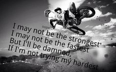 Motocross quote! Love motorcross, love dirt bikes! <3