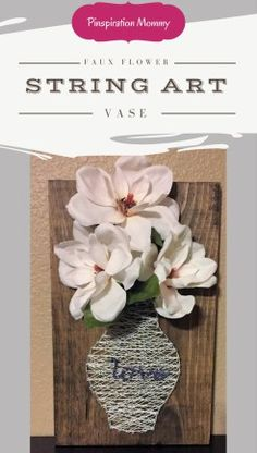 DIY String Art Vase with Faux Flowers - wall decor