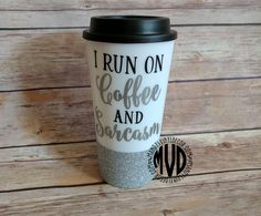I Run On Coffee And Sarcasm Travel Mug. Funny Coffee Mug. Glitter Coffee Mug. Glitter Travel Mug.