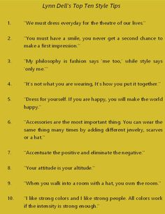 Lynn Dell's Top Ten Style Tips. For over 40 years Lynn has helped women discover their personal style and inner beauty.