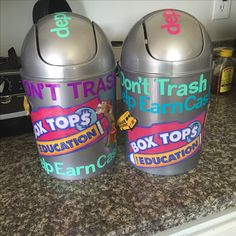 """I decided to get a little crafty to help our school bring in more Box Tops. """"Don't Trash! Help Earn Cash!"""" Collection Containers."""