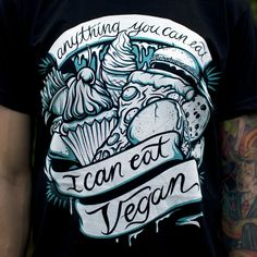 Anything You Can Eat, I Can Eat Vegan - Teal tshirt- shirts are 100% sweatshop free! From Compassion Co!