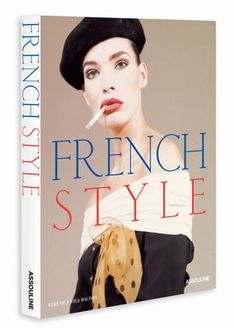 French Style by Assouline //#fashion #parisian