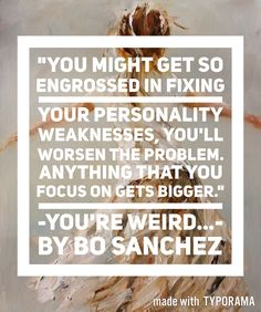 -You're Weird...- by Bo Sanchez