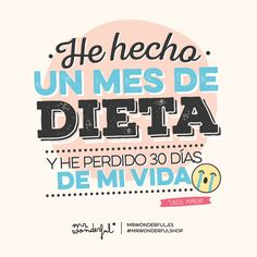 He hecho un mes de dieta y... #quote #funny #mrwonderful #illustration