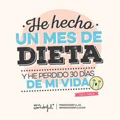 He hecho un mes de dieta... #Mr.Wonderful