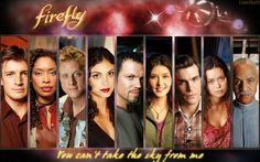 My people. Best damn crew in the 'verse. I Love Heart, My Love, Nathan Fillion, Firefly Serenity, Tv Times, Joss Whedon, Film Music Books, Geek Out, Inevitable