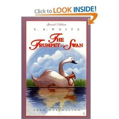 The Trumpet of the Swan by E. Recommended for ages Free discussion guide. Books To Read, My Books, Stuart Little, Thing 1, Elementary Music, Chapter Books, Children's Literature, Read Aloud, Bedtime