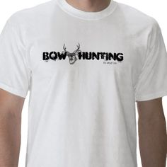 Bow Hunting It's what I do T shirt