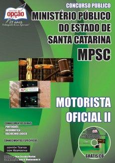 Apostila Concurso Ministério Público do Estado de Santa Catarina - MP/SC - 2014: - Cargo: Motorista Oficial II
