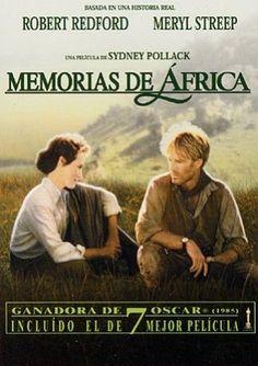 Memorias de África, 1985 In 20th-century colonial Kenya, a Danish baroness/plantation owner has a passionate love affair with a free-spirited big-game hunter. <grandes actuaciones de Merryl Street y Robert Redfort, pero lo mejor, la fotografia, los paisajes