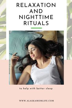 Sleep is a very important part of life.  It's one the necessities actually.  However, its the easiest and most commonly given up.  Some people would rather compromise on sleep rather then give up other things.  During stressful times, such as during holidays, engaging in self-care is a must.  Below you will find a few tips for relaxation and nighttime rituals to help with better sleep. #sleep #selfcare #nighttimerituals