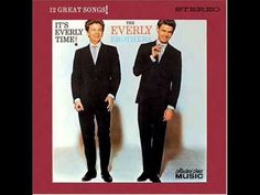 70 The Everly Brothers - So Sad to Watch Good Love Go Bad