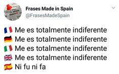 "Publicación de Instagram de Frases ""Made in Spain"" • 7 Jun, 2018 a las 4:04 UTC Good Times, Haha, Spain, Nerd, Jokes, Sayings, Funny, Instagram Posts, How To Make"