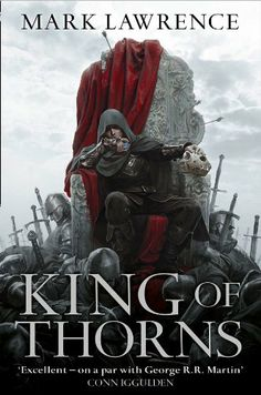 King of Thorns (Broken Empire 2) by Mark Lawrence. $12.73. Publisher: Harper Voyager (August 16, 2012). Author: Mark Lawrence. 613 pages