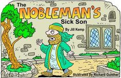 L 13: Nobleman's Sick Son. Book in color or B & W. Many others on this site.