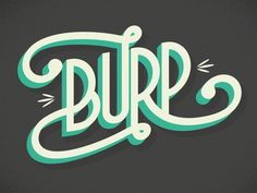 Burp! by Davide Baratta