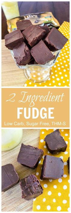 2 Ingredient Fudge (Low Carb, Sugar Free, THM-S)