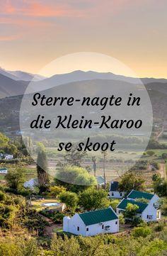 LekkeSlaap kry nog 'n kans om die Klein-Karoo te besoek. Route 66, Road Trips, South Africa, Vacations, Remote, Om, Southern, Bucket, Farmhouse