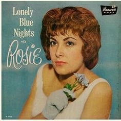 """""""Lonely Blue Nights With Rosie"""" (1961, Brunswick) by Rosie Hamlin, of Rosie & the Originals.  Her one and only LP."""