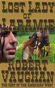 Lost Lady Of Laramie by Robert Vaughan ebook deal