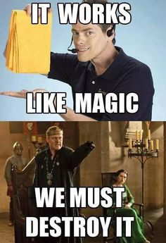 Merlin, Uther Pendragon - It works like magic, we must destroy it!