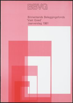Wim Crouwel – Jaarverslagen Binnenlands Beleggingsfonds Vast Goed, (Annual report Domestic Investment Funds), 1981
