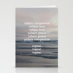 A meditation for you today. :: inhale compassion, exhale love Stationery Cards