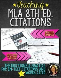 Teach your students how to cite their sources! Newly updated to include MLA edition edition is also included).MLA style and format for citations includes teaching instructions, practice exercises, interactive notebook flip book, and many examples. Help Teaching, Teaching Activities, Teaching Writing, Teaching Ideas, Middle School Ela, Middle School English, High School, School Resources, Teacher Resources