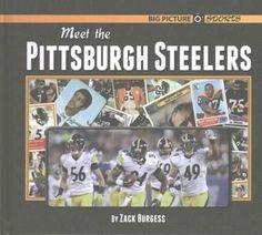 Meet the Pittsburgh Steelers