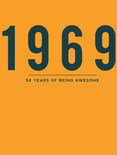 1969 50 Years of Being Awesome tshirt. 1969 50 Years of Being Awesome tshirt. Funny 50th Birthday Gifts, Moms 50th Birthday, 50th Birthday Decorations, Fifty Birthday, 50th Birthday Invitations, 50th Birthday Cards, 50th Party, Happy Birthday 50, Birthday Images