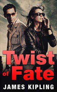 Twist Of Fate by James Kipling ebook deal