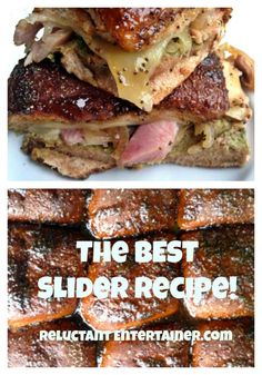 The BEST Slider Recipe - Ever! ReluctantEntertainer.com