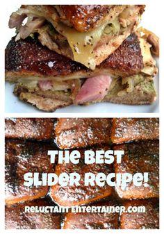 The BEST Slider Recipe - Ever! ReluctantEntertainer.com
