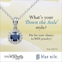 "What's your ""Down the Aisle"" style?"" Click the pin for details on how to WIN jewelry! #BlueNile #StyleMePretty #Giveaway #PinToWin"