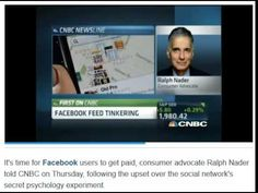 Ralph Nader told CNBC Facebook should pay You as a user - IQ Konnect Doe...