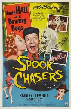 "ronaldcmerchant: "" SPOOK CHASERS (1957) "" By then they were The Bowery Thirty-Somethings…"