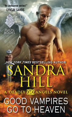 Feature – Good Vampires Go to Heaven by SandraHill
