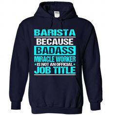 Awesome Tee For Barista - #workout tee #oversized sweatshirt. TRY => https://www.sunfrog.com/No-Category/Awesome-Tee-For-Barista-3441-NavyBlue-Hoodie.html?68278
